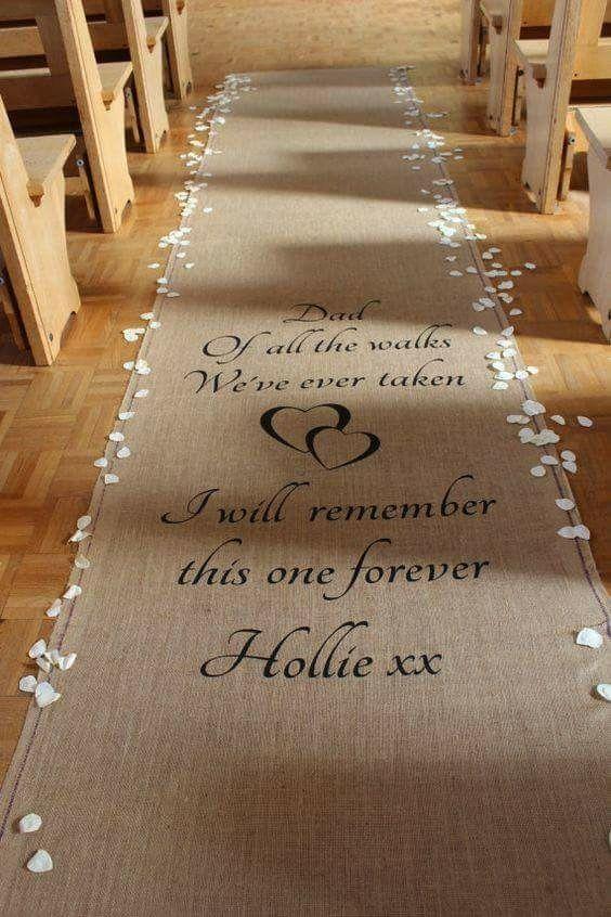 Wedding aisle runner Father & Daughter Wedding ideas