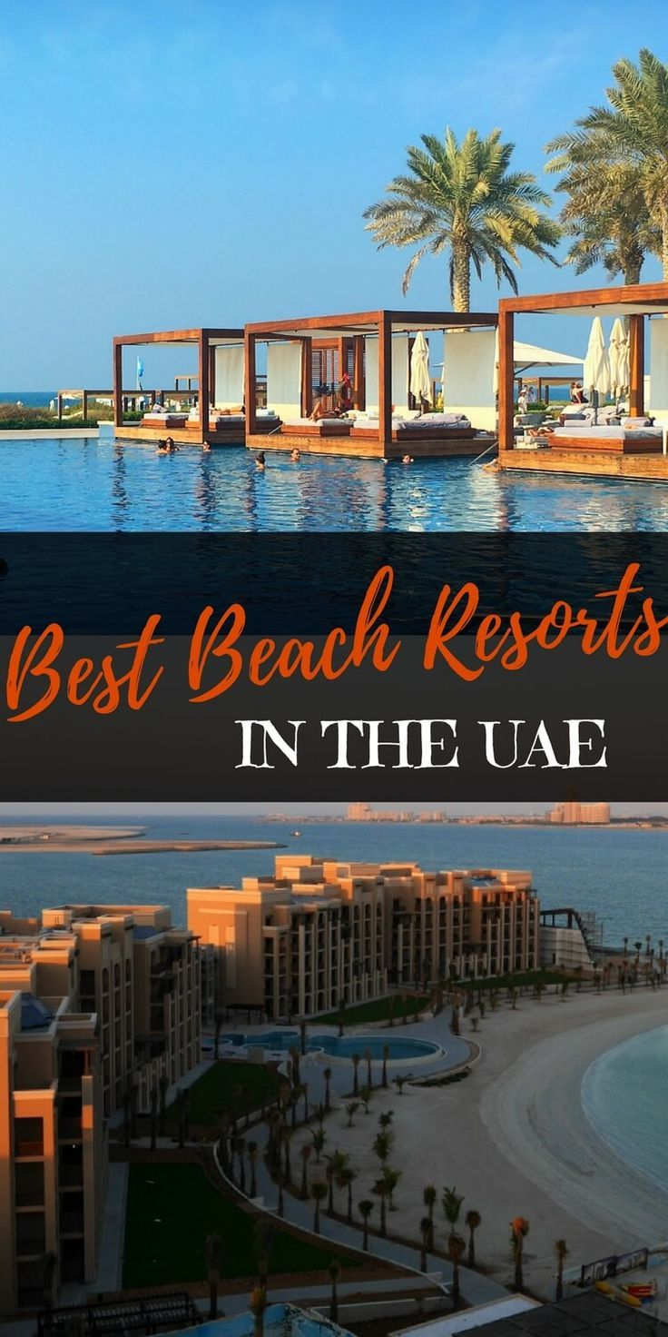 Best Beach Resorts in the UAE   Top 10 Family-Friendly Beach Resorts in the country with all their facilities and how to nab the best deals #beachresorts #luxuryvacation #familyvacation