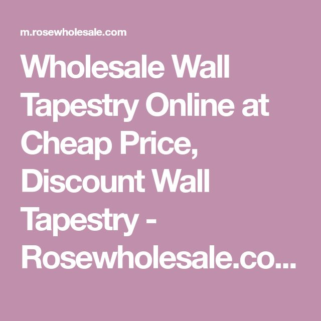 Wholesale Wall Tapestry Online at Cheap Price, Discount Wall Tapestry - Rosewholesale.com