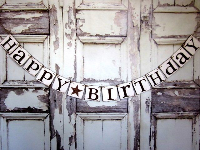 Birthdy Banners HAPPY BIRTHDAY Garland Rustic Birthday Party Signs STAR By WineCountryBanners 2300 USD