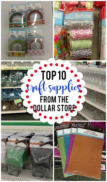 Top 10 Craft Supplies From The Dollar Store