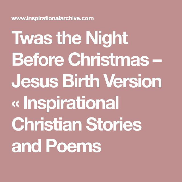 Twas the Night Before Christmas – Jesus Birth Version « Inspirational Christian Stories and Poems
