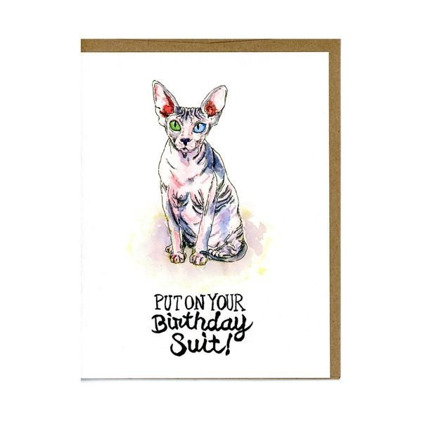 Put on Your Birthday Suit! - Funny cat greeting card for cat lovers by Greetings From Luna  This adorable Sphynx cat card makes it easier to ask someone to put on their birthday suit!