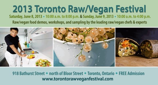 We are pleased to again be a sponsor of this year's Toronto Raw/Vegan Festival!  June 8 & 9, 2013 - 918 Bathurst Street (north of Bloor Street) , Toronto, Ontario!  Visit http://www.torontorawveganfestival.com/ for more info!