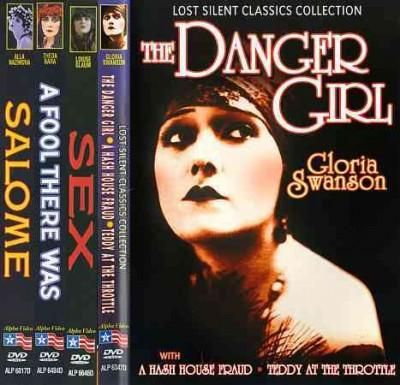 Vamps of The Silent Era: The Danger Girl/A Hash House Fraud/Teddy At The Throttle/A Fool There Was/Sex/Salome