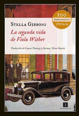 La segunda vida de Viola Wither de Stella Gibbons