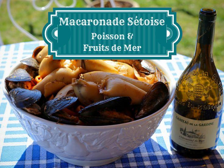 Macaronade sétoise au poisson et fruits de mer