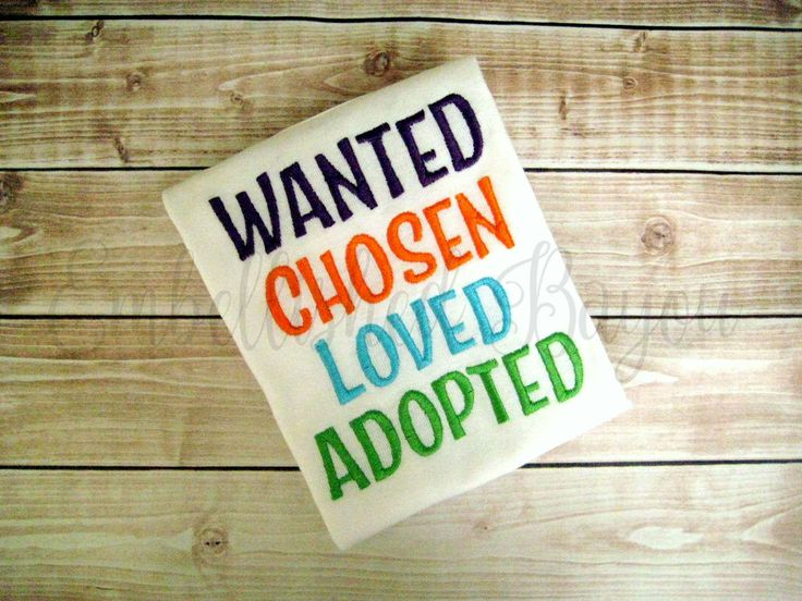 Wanted, Chosen, Loved, Adopted Embroidered Onesie or Tshirt Create Your Own by EmbellishedBayou on Etsy