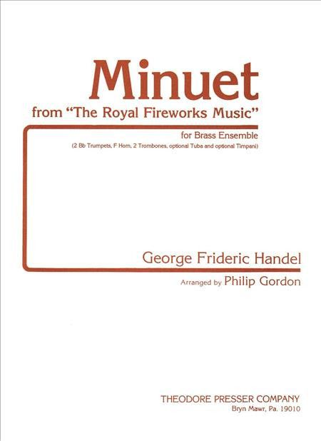 "Minuet From ""The Royal Fireworks Music"" (Score and Part(s))"