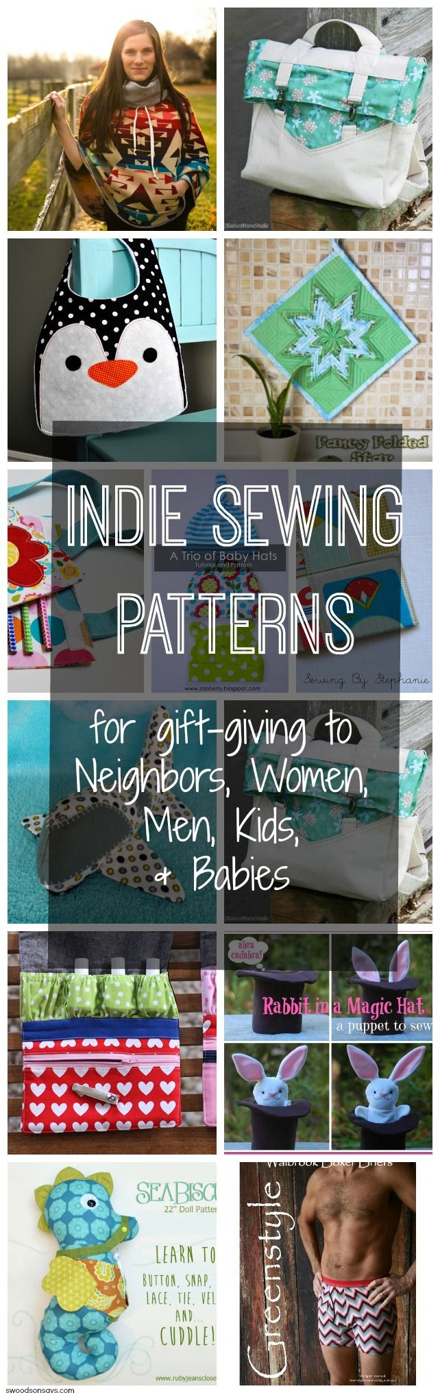 Indie Sewing Patterns for Gifts {for Neighbors, Ladies, Men, Kids, and Babies!}. 15 fresh ideas to sew & give this season - including a few freebies!