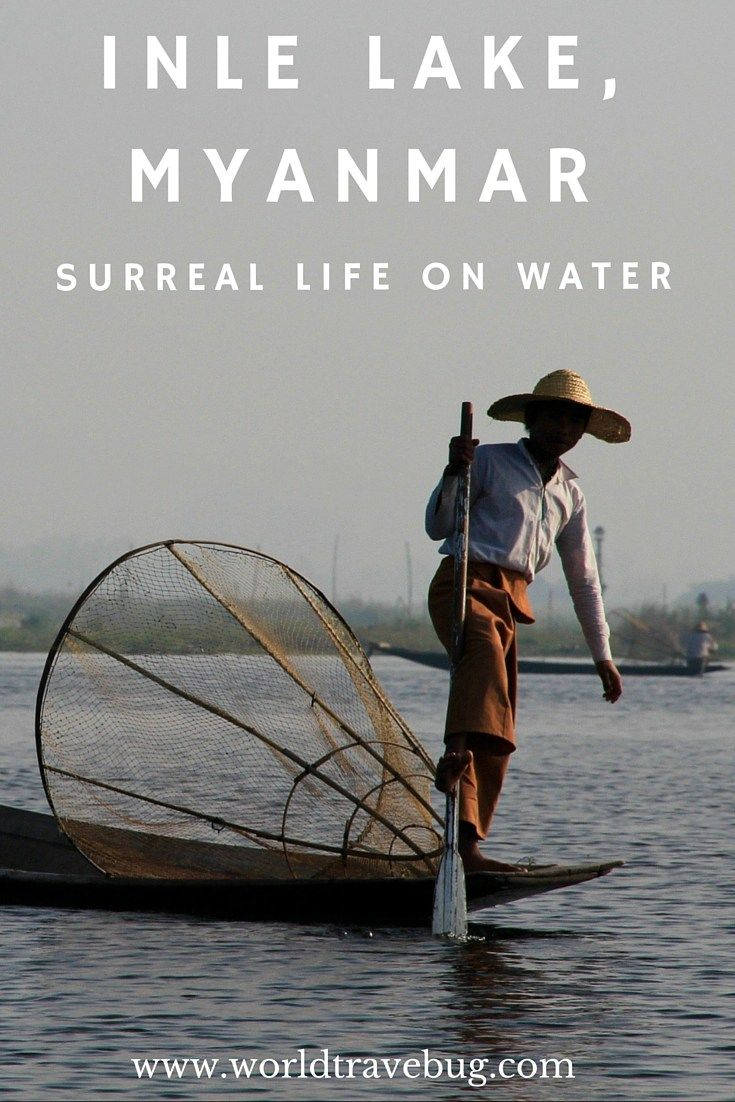 Inle Lake, Myanmar - A short guide on how to spend a few days around Inle lake