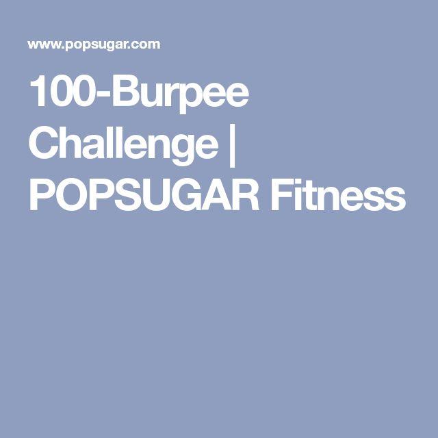 100-Burpee Challenge   POPSUGAR Fitness