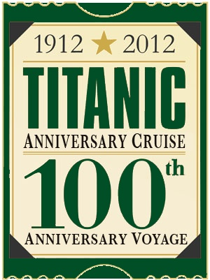 TITANIC Memorial Cruises: 100th Anniversary Voyages to Set Sail 2012