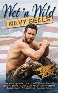 Wet 'N Wild: Navy SEALs (book) by Barbara Raffin and Others. Romance-packed novels brought to you by 10 of your favorite New York Times, USA Today and best-selling authors.