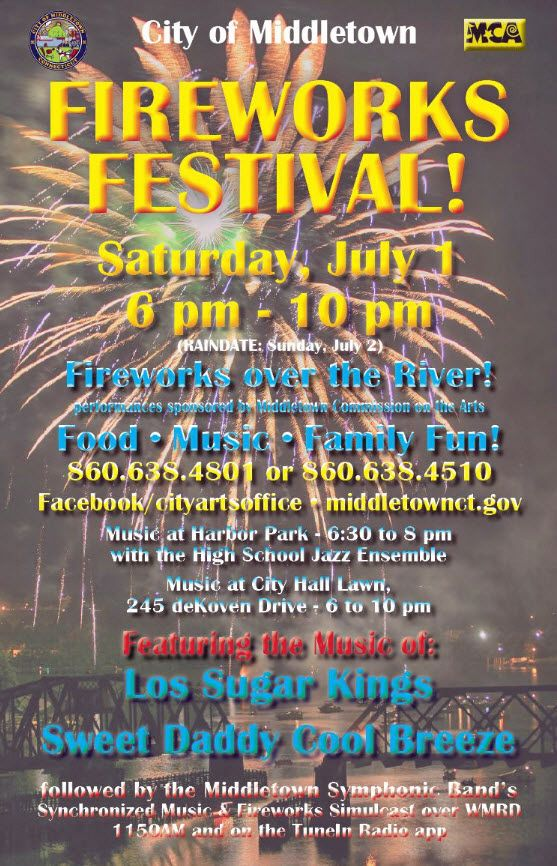 The 2017 Middletown, Ct 4th Of July Fireworks Festival, will go off tonight, Saturday, July 1st if the weather permits .  This year's Fourth of July Firewo