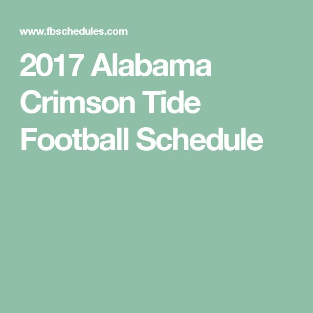 2017 Alabama Crimson Tide Football Schedule