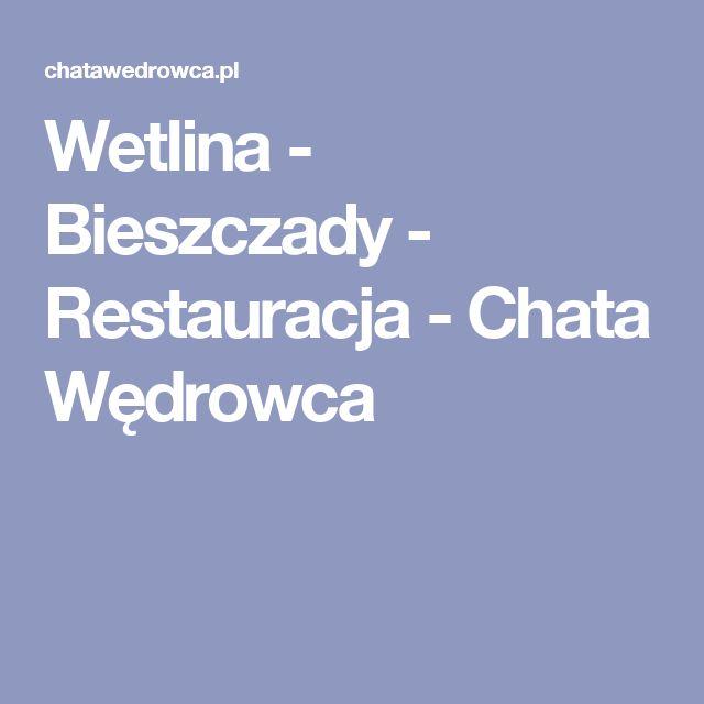 Wetlina - Bieszczady - Restauracja - Chata Wędrowca