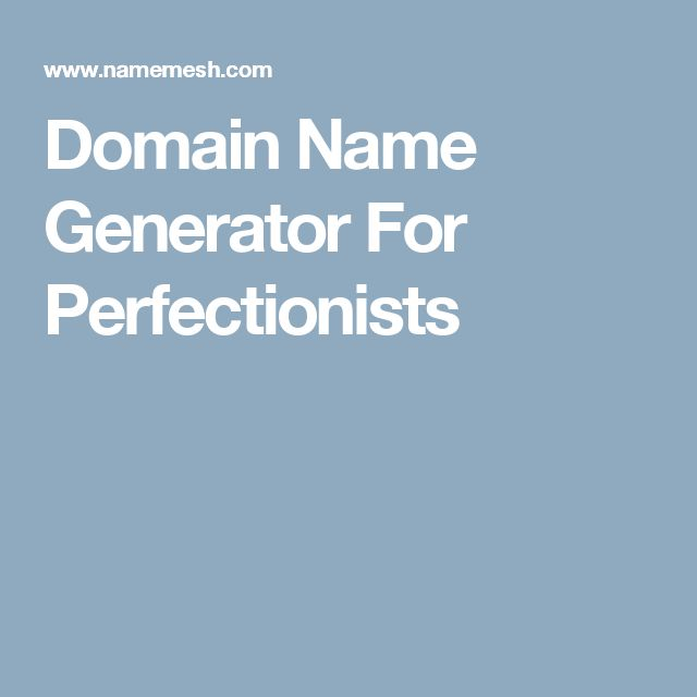 Domain Name Generator For Perfectionists