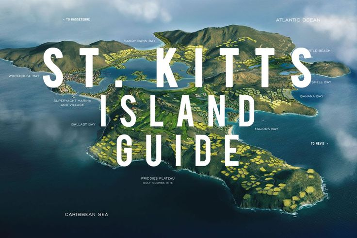 St. Kitts Island Guide