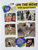 The On the Move with Speed Stacks Activity Guide features more than 70 Sport Stacking activities that promote fitness, strength,...
