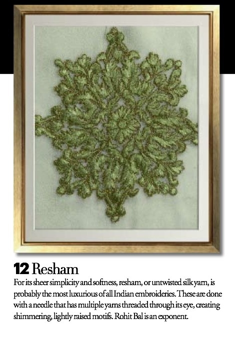 """Fashion embroideries: resham - also known as """"untwisted silk yarn,"""" and the most luxurious of all Indian embroideries"""