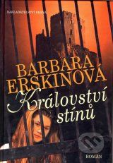 Kralovstvi stinu (Barbara Erskinova)