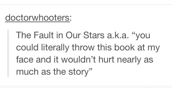 The Fault In Our Stars funny tumblr post