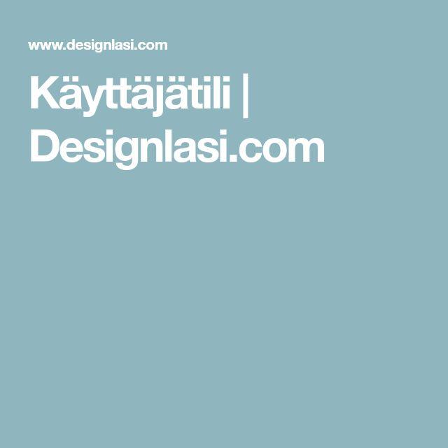 Käyttäjätili | Designlasi.com