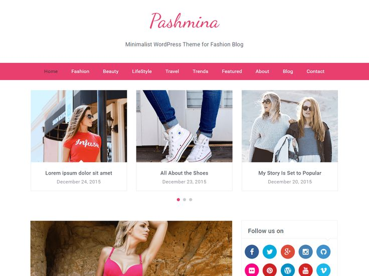 Pashmina //  Pashmina is a professional WordPress Fashion blog theme built with Bootstrap and is Responsive WordPress Theme suitable for a fashion blog fashion models website fashion magazine blogging photography food travel lifestyle and any other blogs. This theme has several customization options that are available WordPress Theme Customizer Included sticky menu color options featured post slider built-in 4 widgets: Social profiles about me banner advertisement and...    #WordPress…