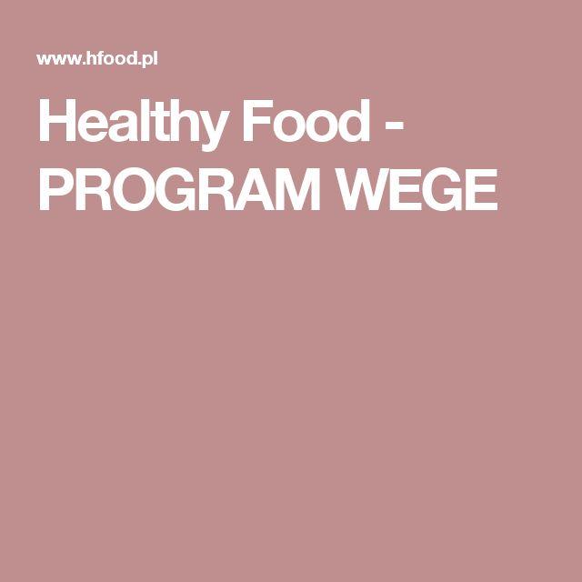Healthy Food - PROGRAM WEGE