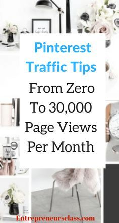 Pinterest traffic tips - From zero to 30,000 page views per month -Check out my pinterest tips to get more free traffic from and increase your blog income.