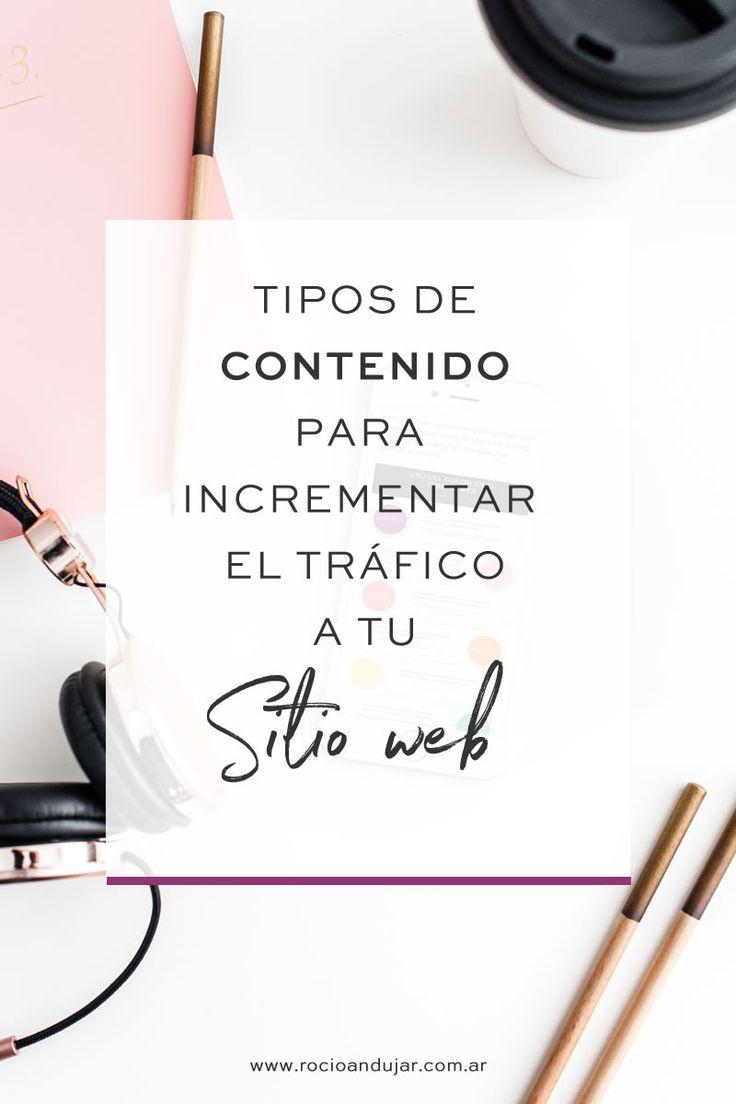 Tipos de contenido para incrementar el tráfico a tu sitio web
