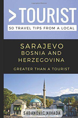 Greater Than a Tourist- Sarajevo Bosnia and Herzegovina: ... https://www.amazon.com/dp/1980430438/ref=cm_sw_r_pi_dp_U_x_c2tVAbPZ447EH