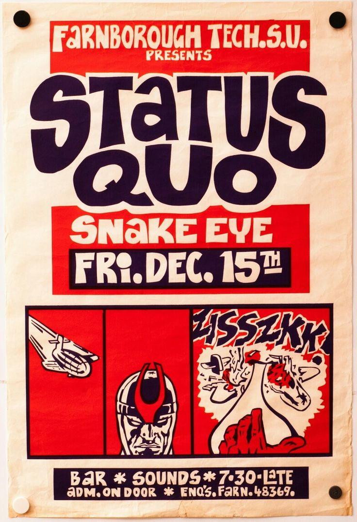 STATUS QUO w/ Snake Eye. Farnborough Tech S.U. - 1972. Maybe Teenburger poster? Not his lettering style tho.. Matches PINK FAIRIES '72 Asherham Uni gig.