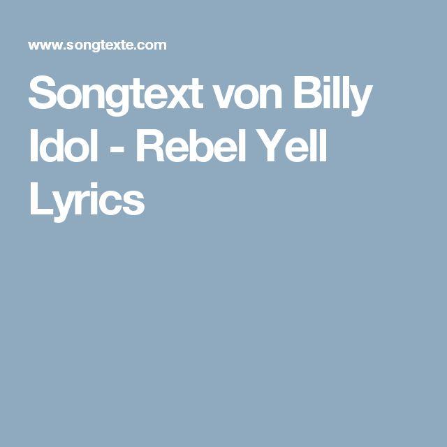 Songtext von Billy Idol - Rebel Yell Lyrics