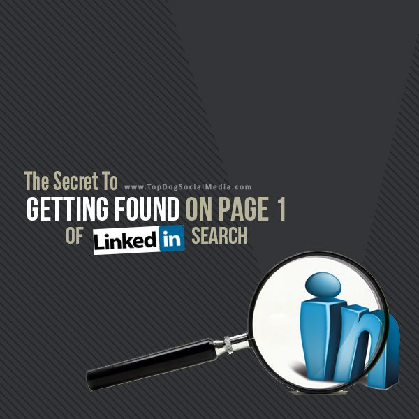 The Secret To Getting Found On Page 1 of LinkedIn Search - #LinkedIn #SocialMedia