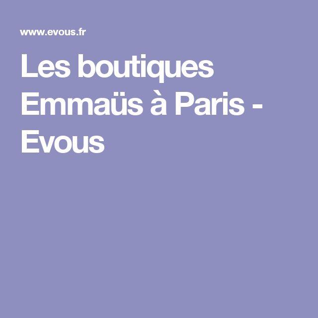 Les boutiques Emmaüs à Paris - Evous