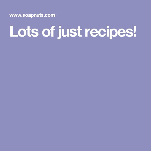 Lots of just recipes!