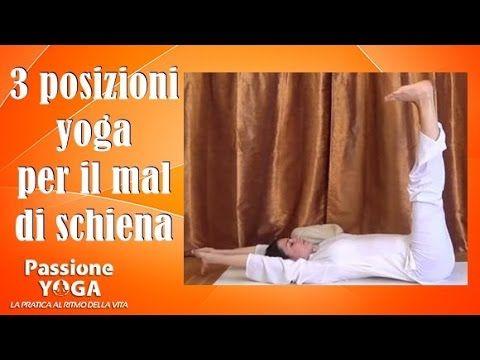 3 posizioni yoga per il mal di schiena - YouTube