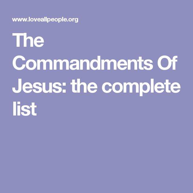 The Commandments Of Jesus: the complete list