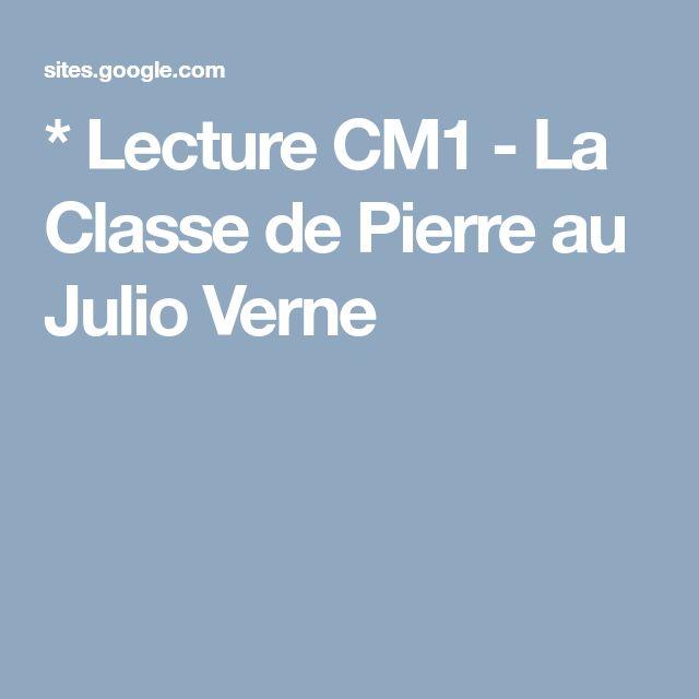 * Lecture CM1 - La Classe de Pierre au Julio Verne