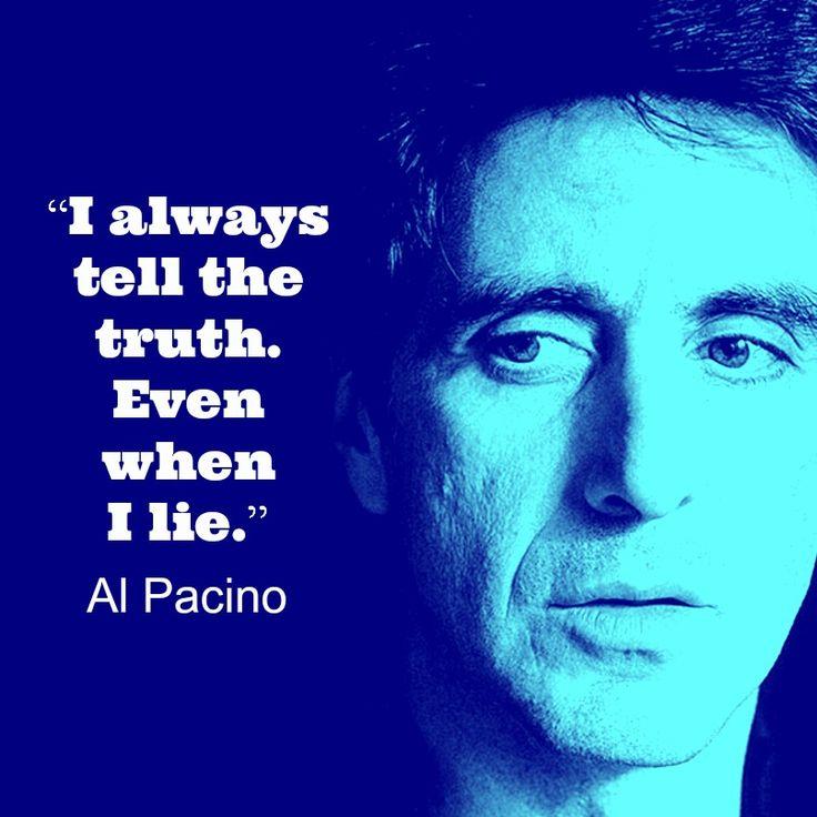Al Pacino - Movie Actor Quote - Film Actor Quote #alpacino ...