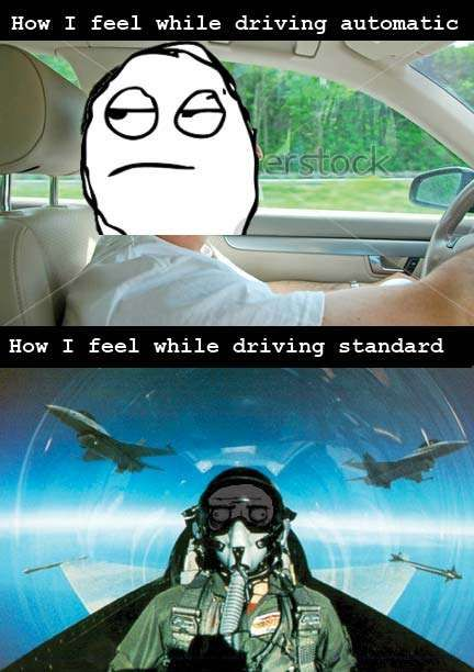 Automatic vs Manual Transmission. SO TRUE!! now that I've learned to drive a stick my automatic is soo boring!