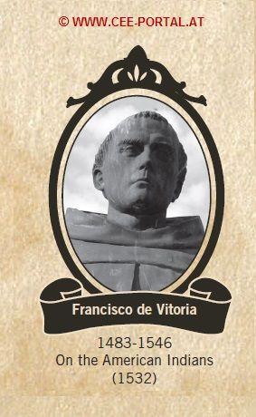 Francisco de Vitoria 1483-1546 On the American Indians (1532) THE SCHOOL OF SALAMANCA
