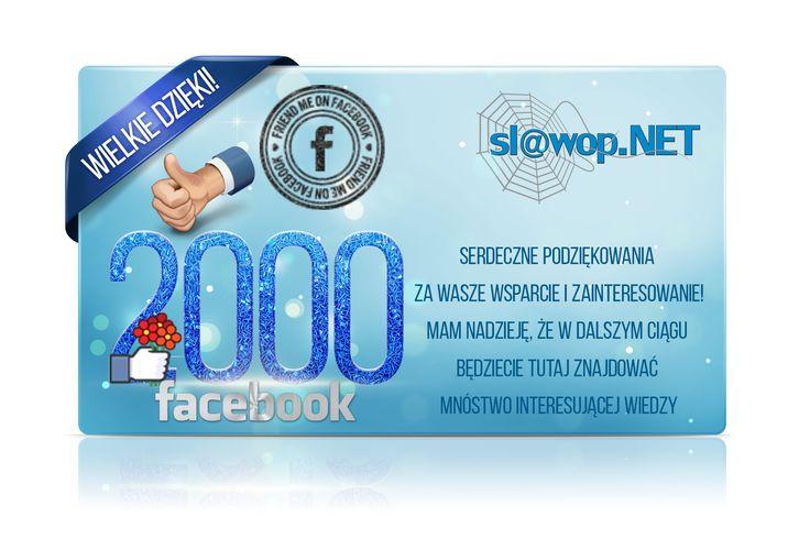 2000 fanów na Facebooku https://www.facebook.com/slawopnet