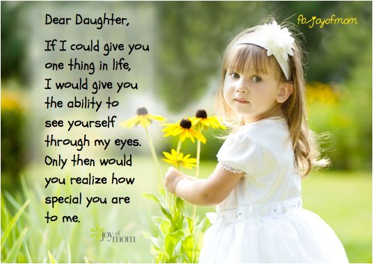 If You Could See You Through My Eyes Quotes: Dear Daughter, If I Could Give You One Thing In Life, I