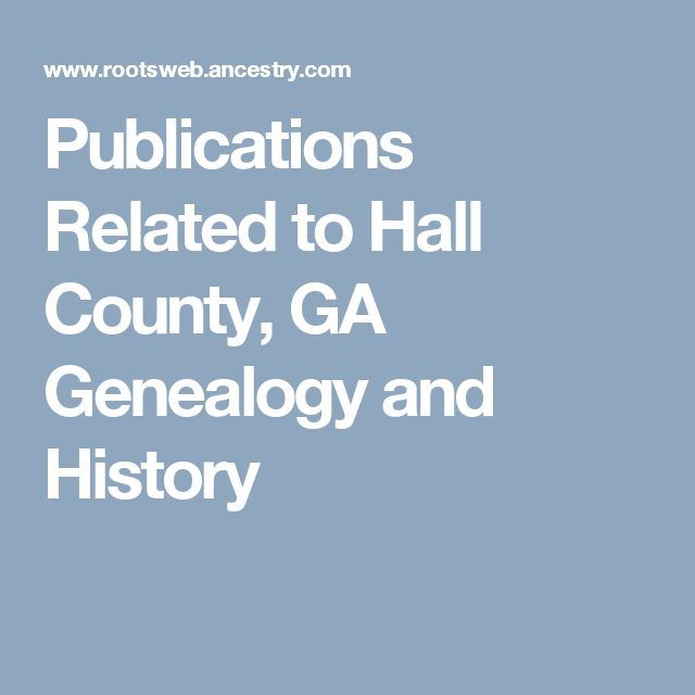 Publications Related to Hall County, GA Genealogy and History
