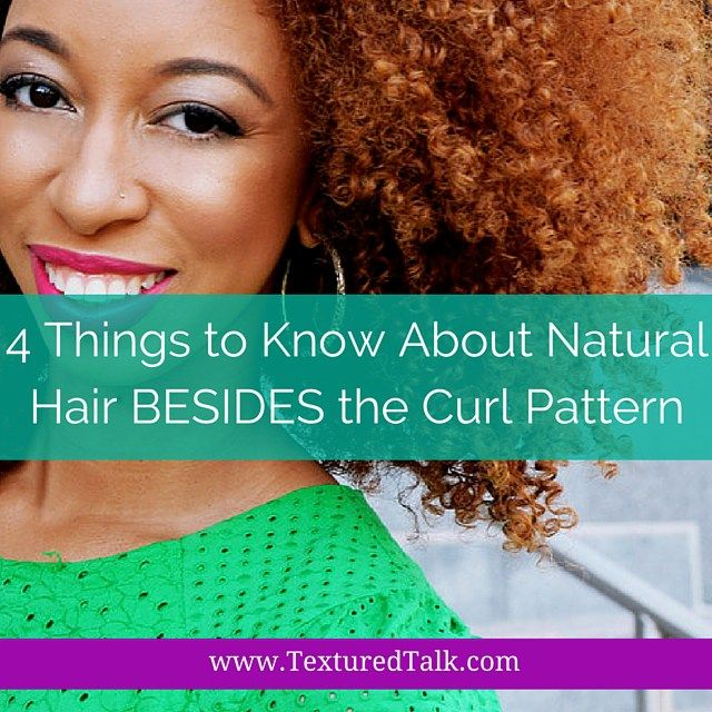 4 Things to Know About Natural Hair Besides Curl Type | Curly Nikki | Natural Hair Care