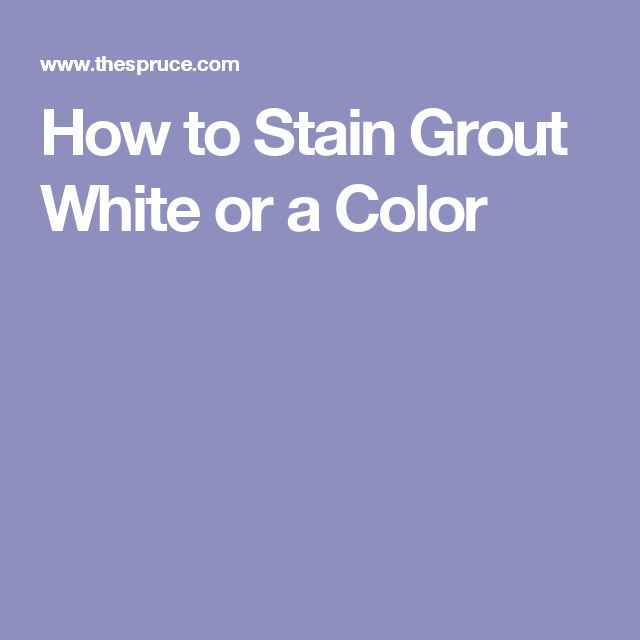 Top 25 best grout stain ideas on pinterest tile grout for How to make grout white again