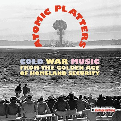 Atomic Platters - Cold War Music from the Golden Age of Homeland Security. Hits like Bert the Turtle (The Duck and Cover Song) and Jesus Hits Like An Atom Bomb. You know...timeless songs you can sing in the fallout shelter!